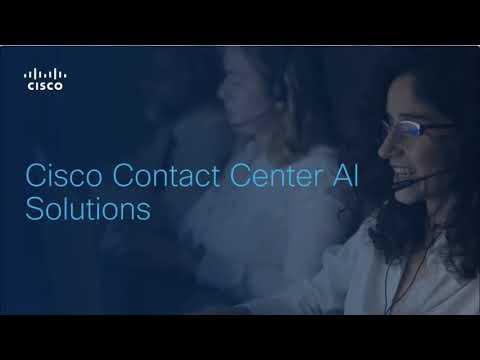 Cisco Contact Center AI Solutions