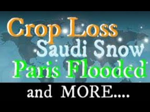 Wow! Paris Flooded - Saudi Snow - Mayon Volcano Lahar Mudslide Alert GSM