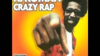 Afroman - Crazy Rap(Uncensored) Mp3 (Long Version+Lyrics)