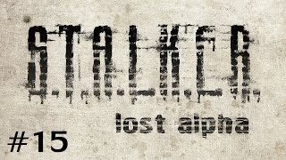 S.T.A.L.K.E.R. - Lost Alpha (Ep. 15 - The Dead City, Strelok, and a New Suit!)