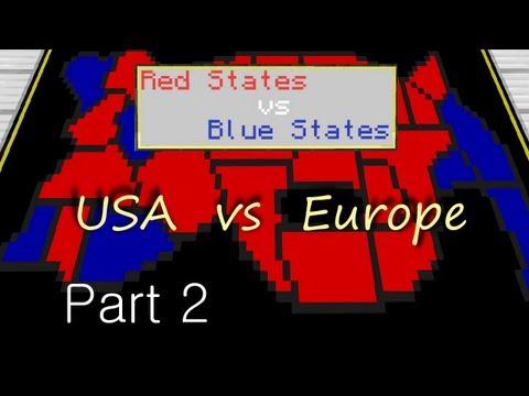 Red States vs Blue States - USA vs Europe - Part 2