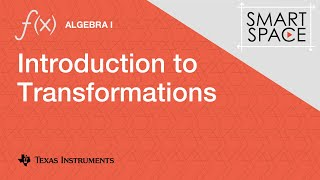 Intro to Transformations: Algebra I Video Lesson