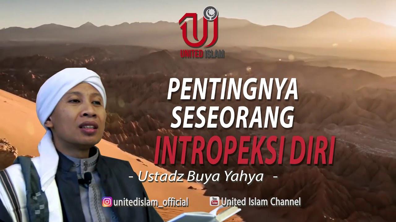 Download Pentingnya Seseorang Intropeksi Diri - Ustadz Buya Yahya