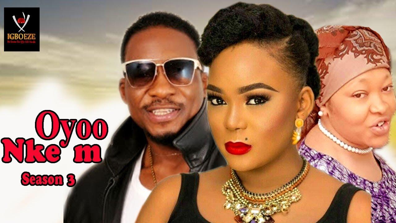 Download Oyoo Nkem Season 3 -  2017 Latest Nigerian Nollywood Igbo Movie Full HD