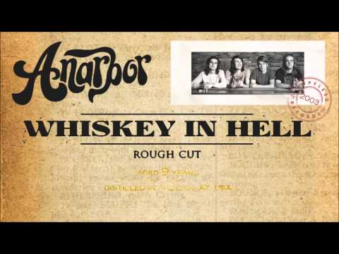 Anarbor - Whiskey In Hell (Rough Cut)