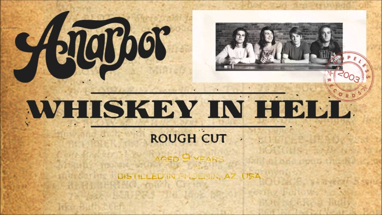 anarbor-whiskey-in-hell-rough-cut-hopeless-records