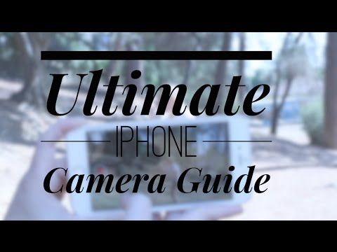 iPhone camera guide - Absolutely EVERYTHING you need to know!