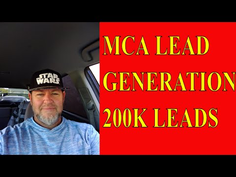 MCA Lead Generation WATCH ME GENERATE 200K LEADS - MCA LEADS