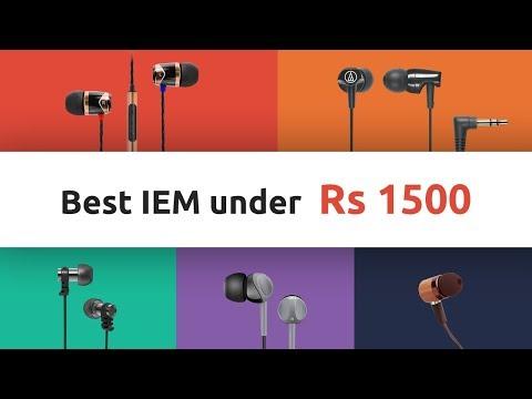 Best Budget IEM Earphones under Rs 1500 - April 2018 | Digit.in | Digit.in