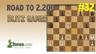 Road to 2200 Blitz Rating in Chess.com | #32