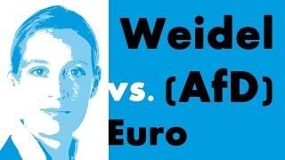 Weidel (AfD) vs. Euro: