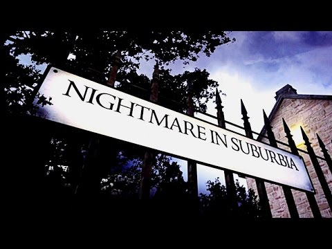 Nightmare in Suburbia ~ Watching Detectives