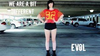 EvoL (이블) - We Are A Bit Different (Dance Cover) | Wolfierikku