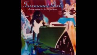 Fairmount Girls - (Hold Me) Underwater