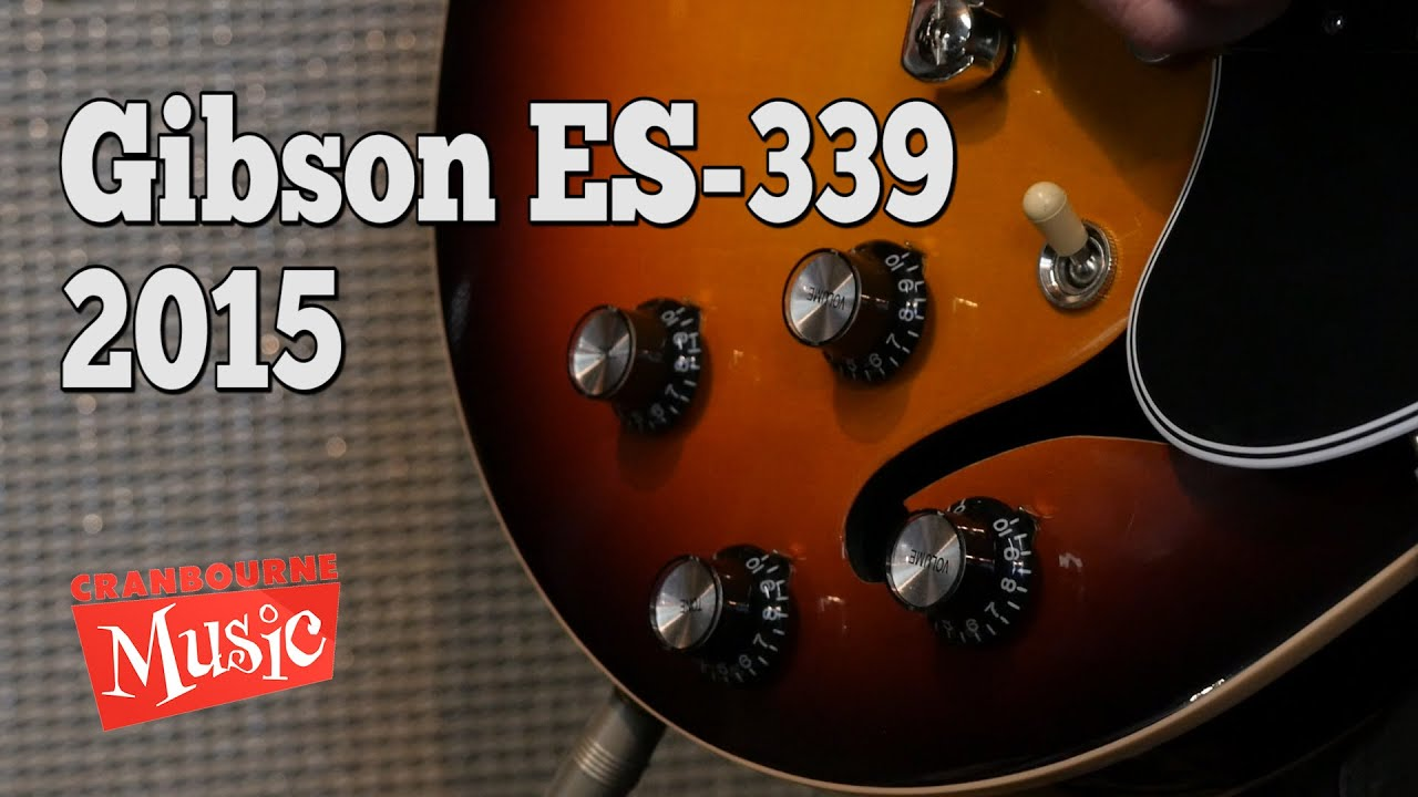 gibson es 339 2015 with loop control youtube for musicians
