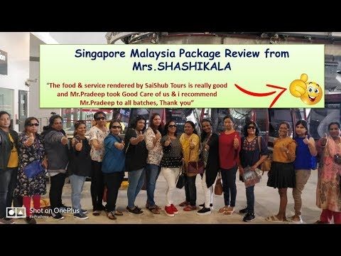 singapore-malaysia-package-review-from-mrs.shashikala-|-saishub-tours