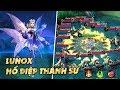 Mobile Legends | LUNOX Hồ Điệp Thánh Sứ - Con Bướm Xinh Con Bướm Đa Tình