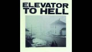 Elevator To Hell - Three More Weeks
