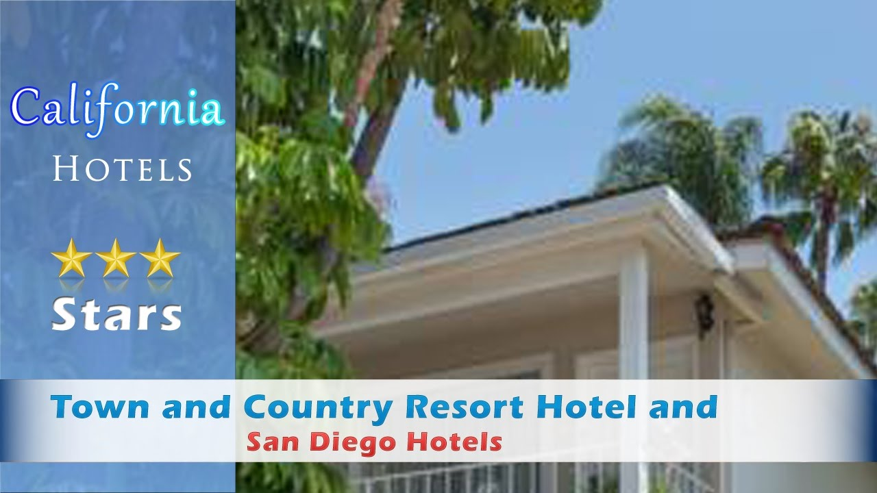 town and country resort hotel and convention center - san diego