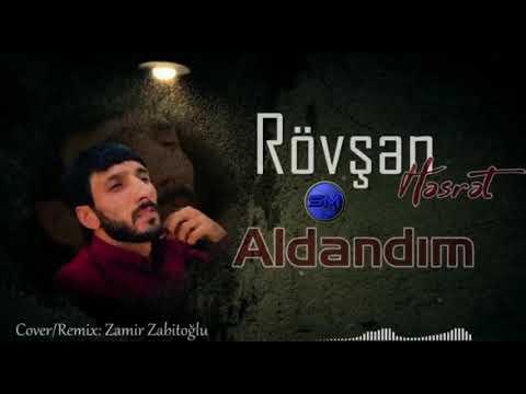 Rovsen Hesret Aldandim Remix [Official Audio]