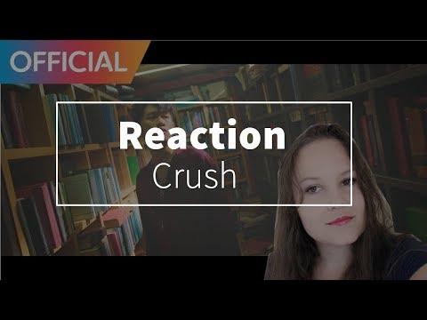 크러쉬 (Crush) - 마지막 축제 (with Band Wonderlust) MV Reaction