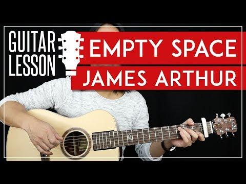 Empty Space Guitar Tutorial - James Arthur Guitar Lesson🎸|Easy Chords + Guitar Cover|