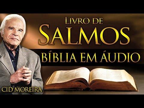 A Bíblia Narrada por Cid Moreira: SALMOS 1 ao 150 (Completo)