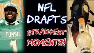 The NFL Draft's STRANGEST Moments!