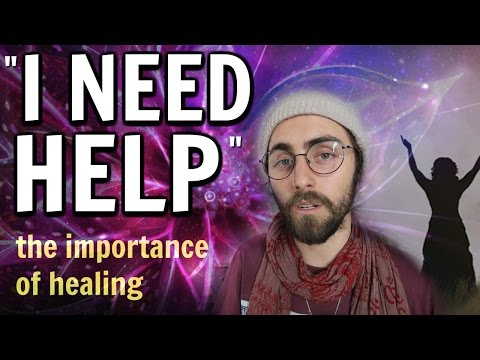 Getting Help... (Struggles & the Importance of Healing)