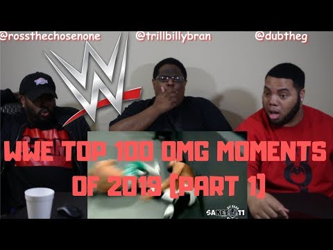 WWE Top 100 Omg Moments 2019 Part 1 - REACTION