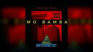 Sheck Wes - Mo Bamba (Biogenetic Remix)