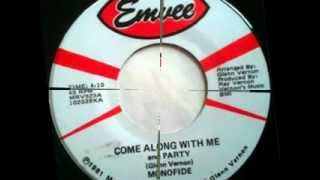 Monofide - Come Along With Me And Party