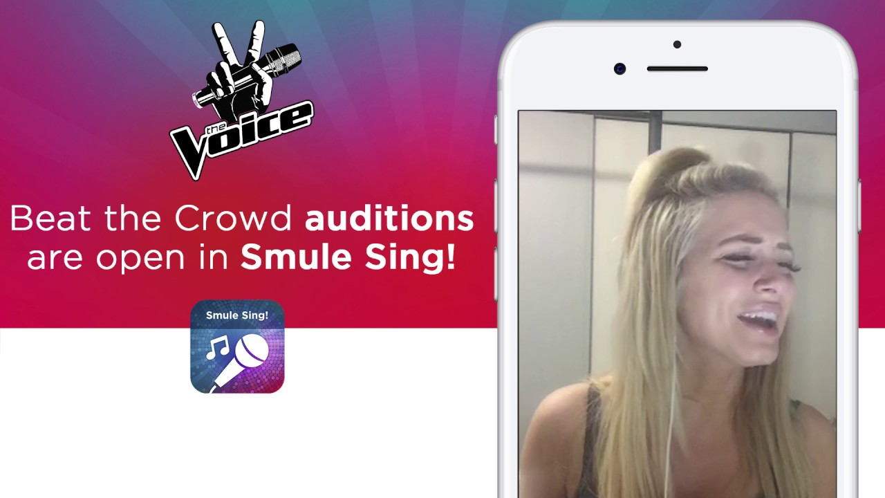 Audition for The Voice using Smule Sing
