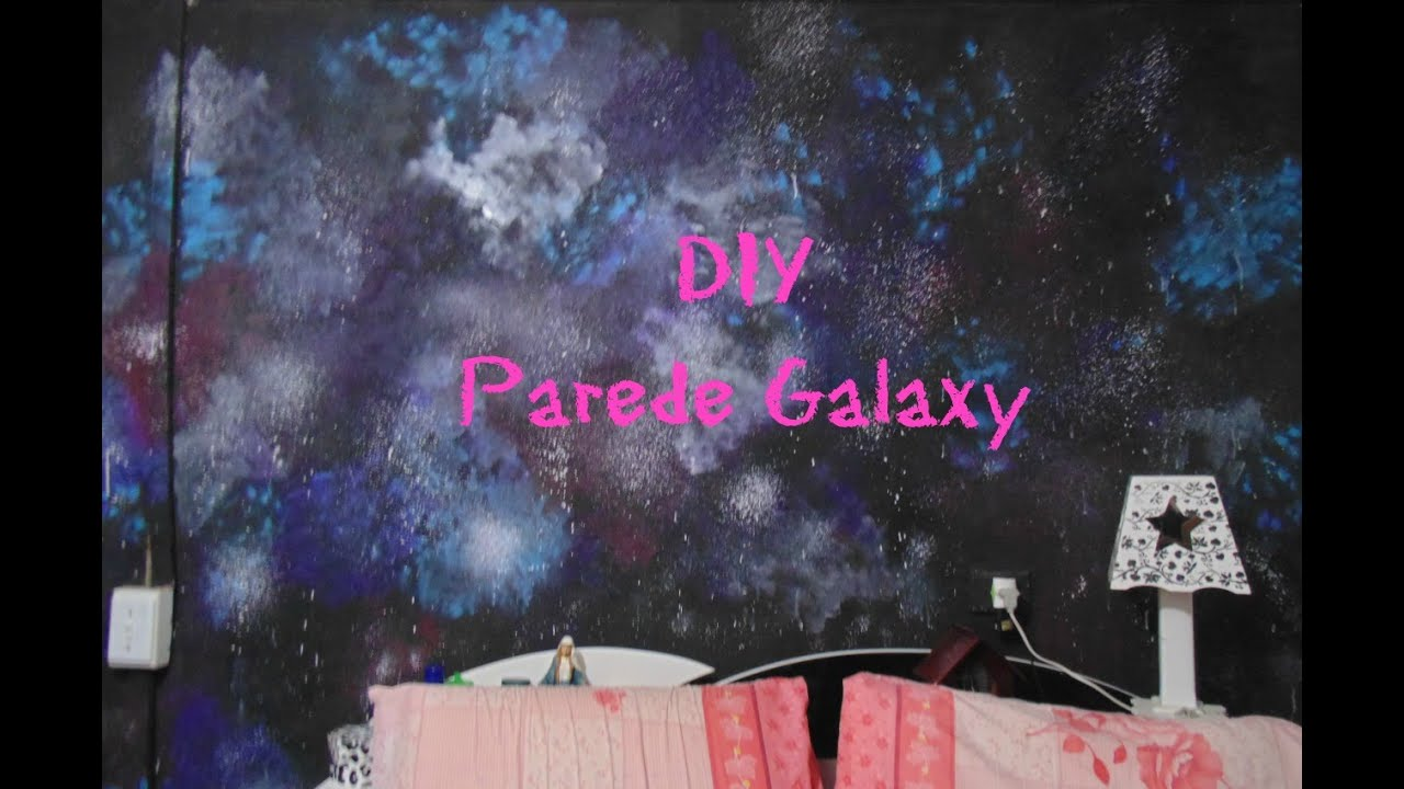DIY  Parede Galaxy  YouTube