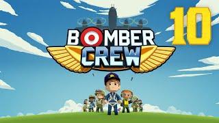 Bomber Crew #10