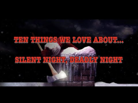 GBHBL Presents: Ten Things We Love About... Silent Night, Deadly Night!