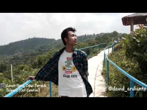 Dewi Perssik - Dilema ( Cover By David Ardianto)