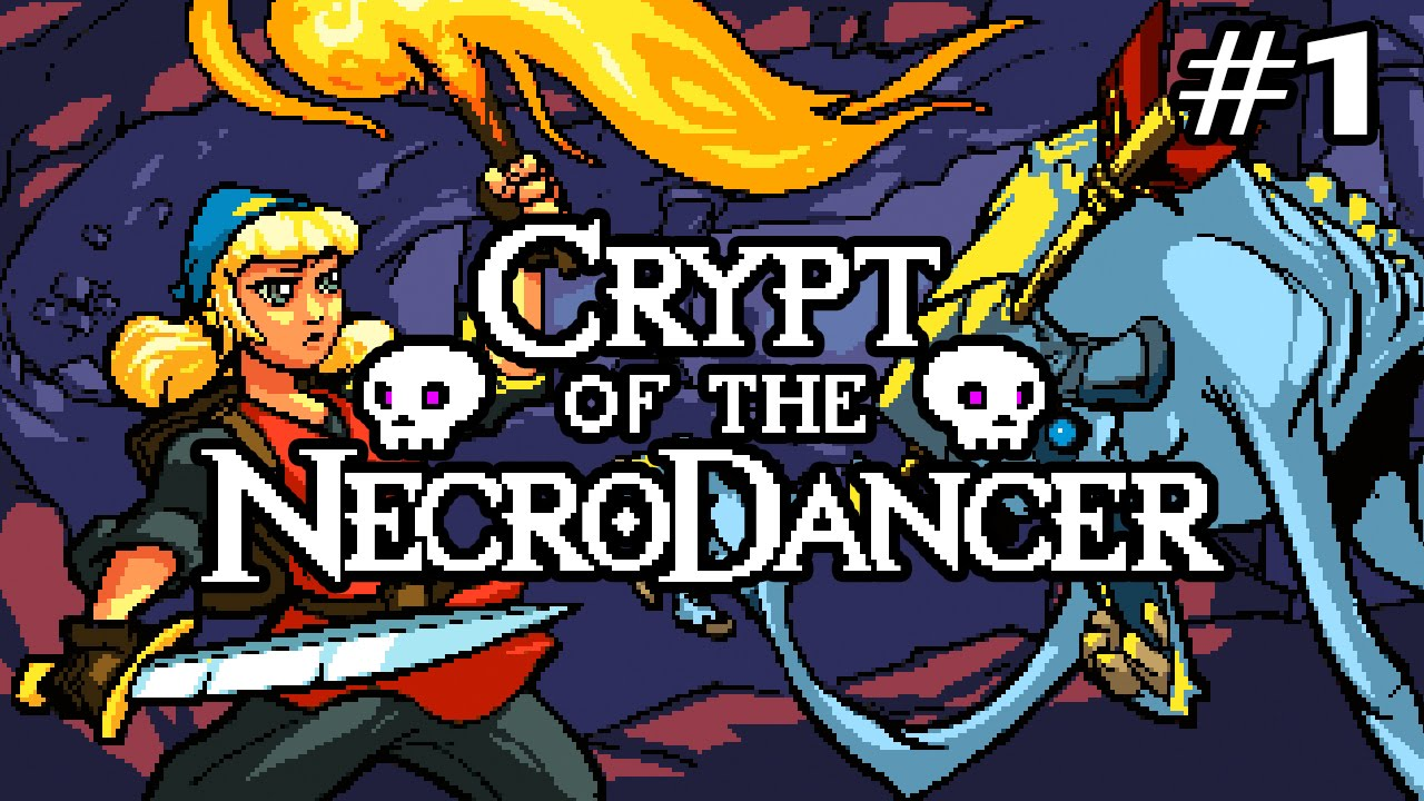 Crypt Of The Necrodancer Ep 1 Youtube