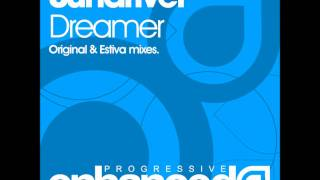 Download Sundriver - Dreamer (Estiva Remix) MP3 song and Music Video