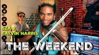 Brian King Joseph The Weekend Funk Wav Remix Sza X Calvin Harris Electric Violin