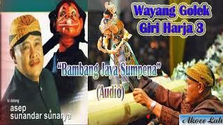 Bambang Jaya Sumpena (Audio) - H. Asep Sunandar S. GH3