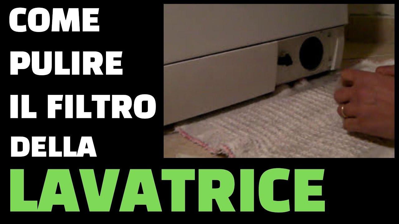 Come Pulire Il Filtro Della Lavatrice Youtube