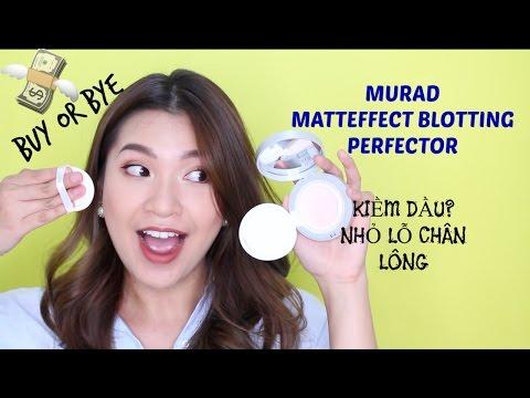 ĐÁNG MUA KHÔNG?! | BUY or BYE || MURAD MATTEFFECT BLOTTING PERFECTOR