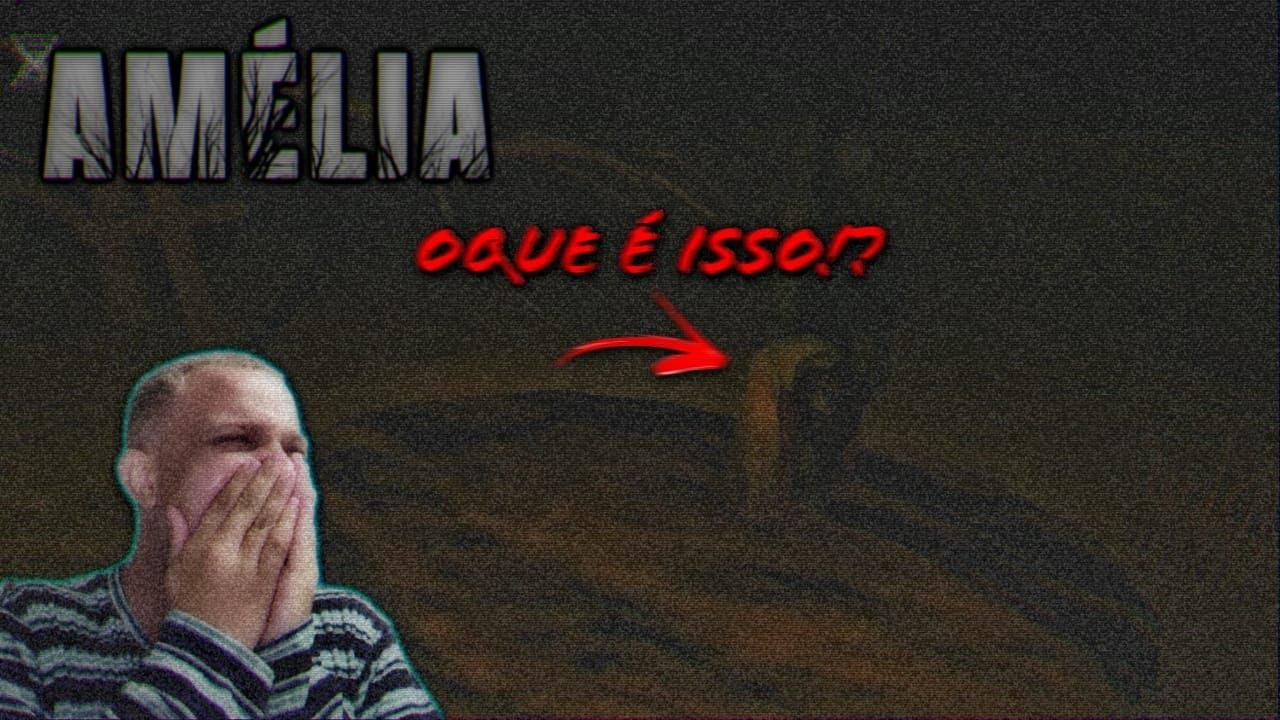 AMÉLIA | ESSE LUGAR É ASSOMBRADO!!
