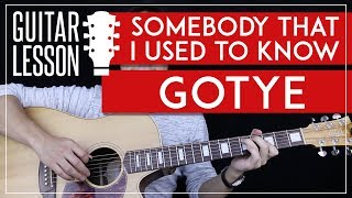 Somebody That I Used To Know Guitar Tutorial - Gotye Feat Kimbra Guitar Lesson 🎸 |Chords + No Capo|