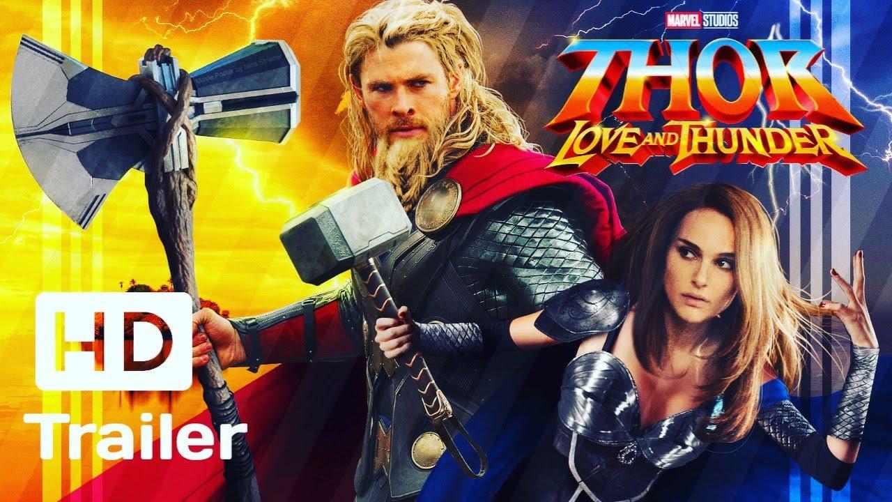 Thor Love And Thunder Trailer Fun Made Thor 4