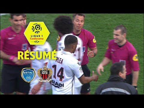 ESTAC Troyes - OGC Nice ( 0-2 ) - Résumé - (ESTAC - OGCN) / 2017-18