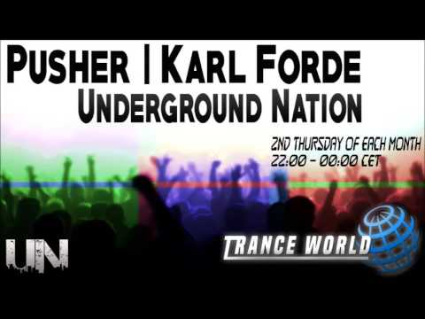 Pusher & Karl Forde - Underground Nation 005 March 2017