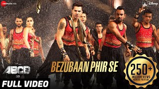 Bezubaan Phir Se (Full Video Song) | ABCD 2