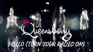 Queensberry - Hello (Turn Your Radio On) (Official Video)